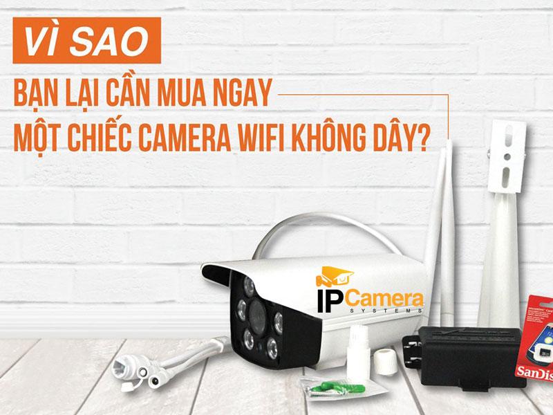 Vì Sao Lại Mua Camera Wifi?