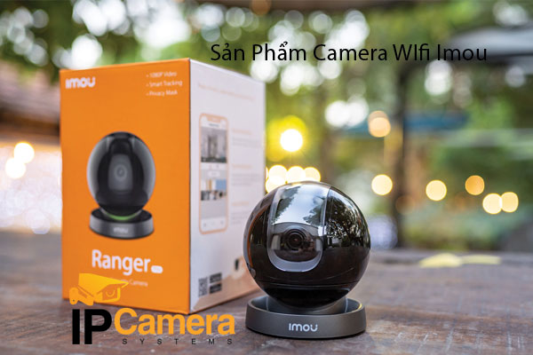 Camera Wifi Imou giá rẻ